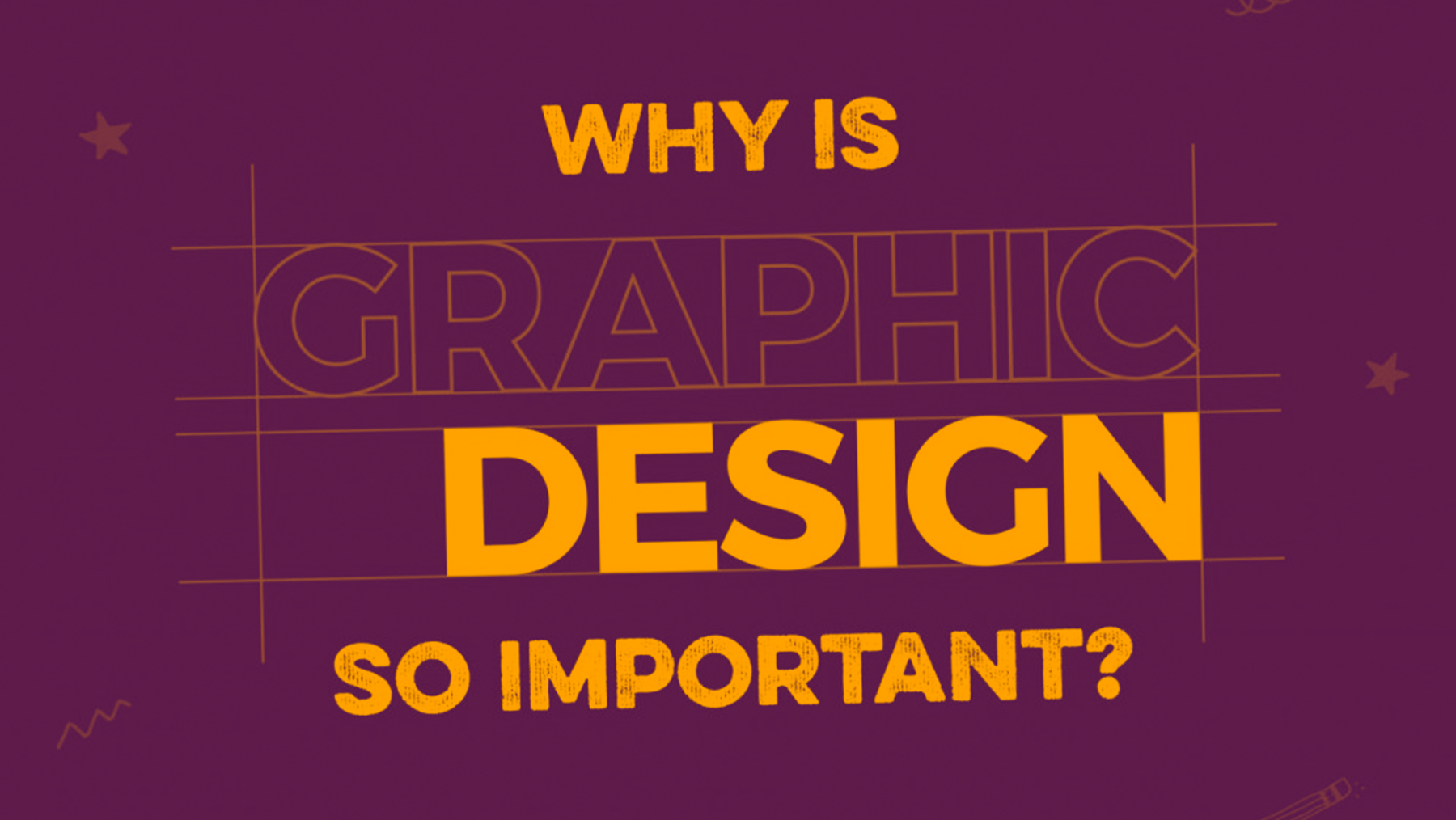 Why is graphic design so important?